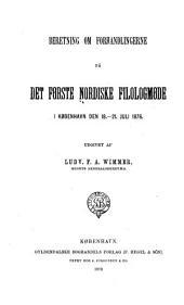 Beretning om forhandlingerne på det første Nordiske filologmøde i København den 18-21 juli 1876