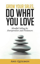 Grow Your Sales, Do What You Love