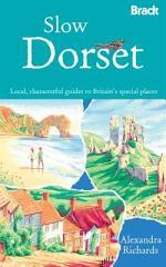 Slow Dorset