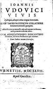 Ioannis Lvdovici Vivis Colloquia: alioqui Latinæ linguæ exercitatio, ex optimorvm codicvm collatione, innumeris mendis purgata
