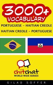 3000+ Portuguese - Haitian Creole Haitian Creole - Portuguese Vocabulary