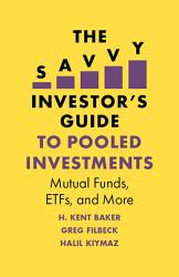 The Savvy Investor S Guide To Pooled Investments Book PDF