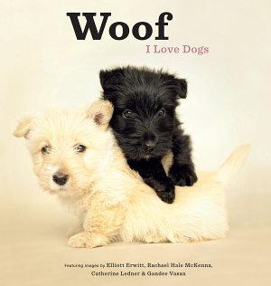 Woof  I Love Dogs PDF