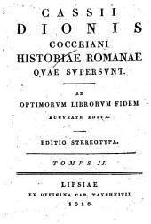 Historiae Romanae quae supersunt: Ad optimorum librorum fidem accurate edita, Volume 2