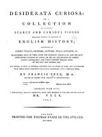 Desiderata Curiosa  Or  A Collection of Divers Scarce and Curious Pieces Relating Chiefly to Matters of English History PDF