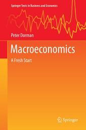 Macroeconomics: A Fresh Start