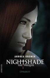 Nightshade - The prequel #2: Oprøret