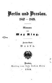 Berlin und Breslau: 1847 - 1849 : Roman. Wanda, Band 2
