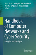Handbook of Computer Networks and Cyber Security