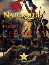 Naturalopy Precept 19: Liberty