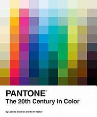 Pantone  The Twentieth Century in Color PDF