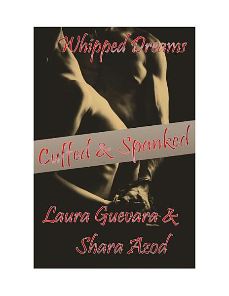 Download Cuffed and Spanked Book