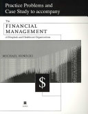 Practice Problems and Case Study to Accompany The Financial Management of Hospitals and Healthcare Organizations PDF