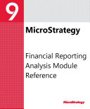 Financial Reporting Analysis Module Reference for MicroStrategy 9. 3. 1