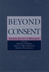 Beyond Consent: Seeking Justice in Research