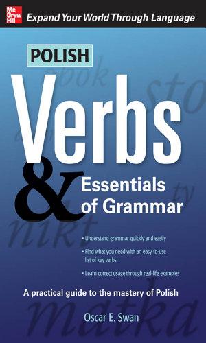 Polish Verbs   Essentials of Grammar  Second Edition
