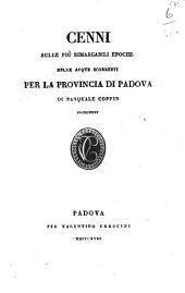Cenni sulle piu rimarcabili epoche delle acque scorrenti per la provincia di Padova di Pasquale Coppin