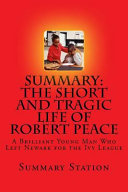 Summary the Short and Tragic Life of Robert Peace