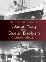 Picture History of the Queen Mary and the Queen Elizabeth