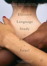Elective Language Study and Policy in Israel PDF
