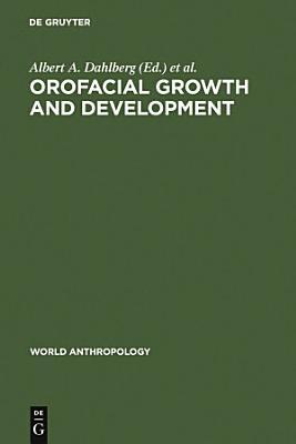 Orofacial Growth and Development PDF
