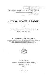An Anglo-Saxon Reader: With Philological Notes, a Brief Grammar, & a Vocabulary