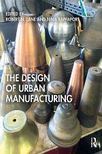 The Design of Urban Manufacturing