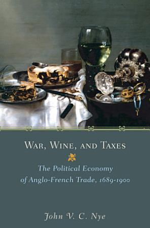 War  Wine  and Taxes PDF