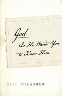 God as He Wants You to Know Him SAMPLER Book