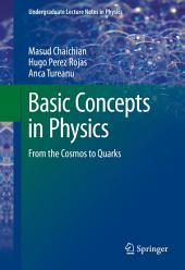 Basic Concepts in Physics: From the Cosmos to Quarks