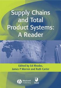Supply Chains and Total Product Systems PDF