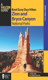 Best Easy Day Hikes Zion and Bryce Canyon National Parks: Edition 2