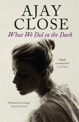 What We Did In The Dark Book PDF