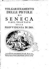 Volgarizzamento delle epistole di Seneca e del trattato della provvidenza di Dio
