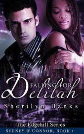 Falling for Delilah (Interracial Erotic Romance, BWWM): The Edgehill Series (Sydney & Connor), Book 1
