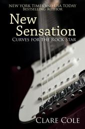 New Sensation - Curves for the Rock Star (Rockstar BBW Romance)