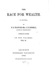 The Race for Wealth: A Novel, Volume 2