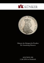Künker Auktion 250: Coins of the Kingdom of Prussia: The Masuren Collection