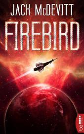Firebird: Ein Alex-Benedict-Roman