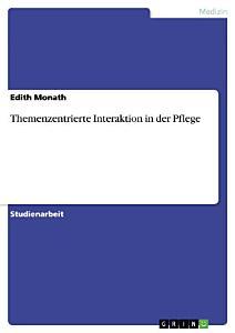 Themenzentrierte Interaktion in der Pflege PDF