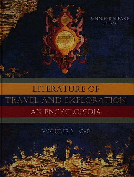 Download Literature of Travel and Exploration  G to P Book