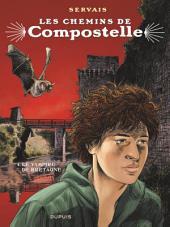 Les chemins de Compostelle - Tome 4 - Le vampire de Bretagne