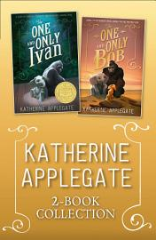 The One And Only Ivan   Bob Ebook Collection