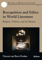 Recognition and Ethics in World Literature PDF