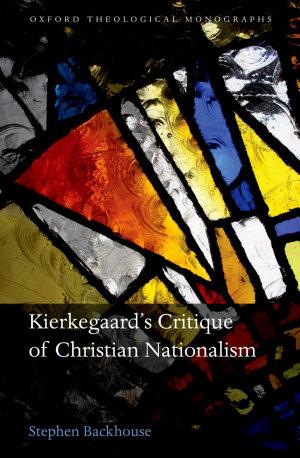 Kierkegaard s Critique of Christian Nationalism