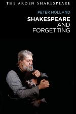 Shakespeare and Forgetting
