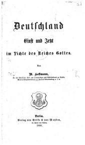Deutschland Einst und Jetzt im Lichte des Reiches Gottes: Band 1