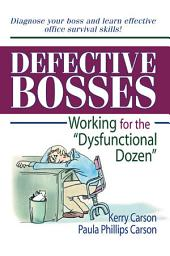 "Defective Bosses: Working for the ""Dysfunctional Dozen"""