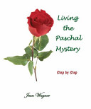 Living The Paschal Mystery