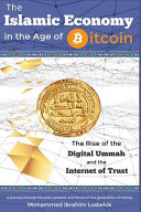 The Islamic Economy in the Age of Bitcoin PDF